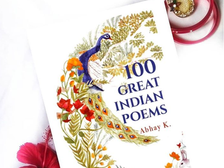 100 Great Indian Poems : A collection poems from Indian poets spanning over last 3000 years