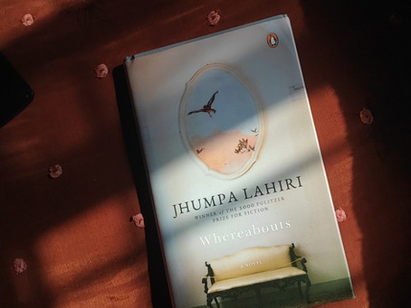 Whereabouts by Jhumpa Lahiri : Solitude, Thoughts, People and her