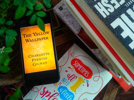 The Yellow Wallpaper By Charlotte Perkins Gilman : A Classic Feminist Story on Post-natal Depression
