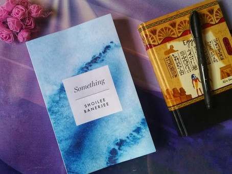 Book Review : 'Something' by Shoilee Banerjee