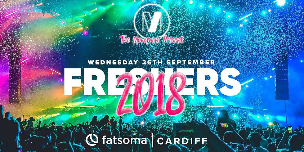 Cardiff Freshers 2018 x The Movement UK // 26.09.18