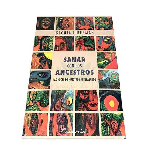 Libro Sanar con los Ancestros - Gloria Liberman