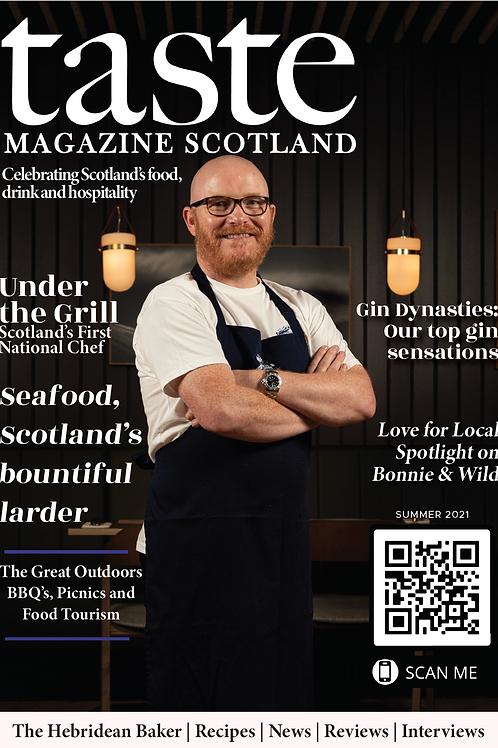 Taste Magazine Scotland - Summer 2021