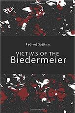 Victims of the Biedermeier