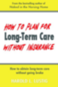 How to Plan for Long-Term Care Without Insurance