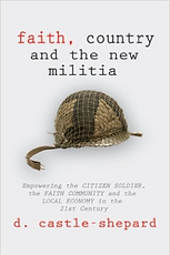 Faith, Country and the New Militia