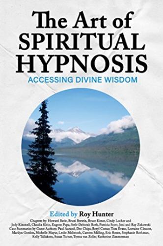 The Art of Spiritual Hypnosis