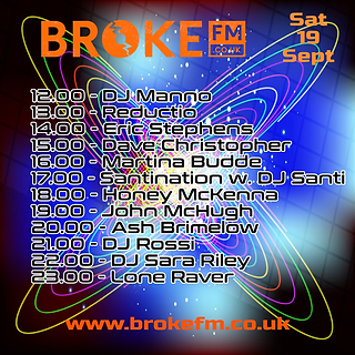 Broke FM DJ list flyer Saturdayday 19092