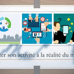 Question n°10 : Comment vous adapter à la réalité du marché ? 3 méthodes concrètes.