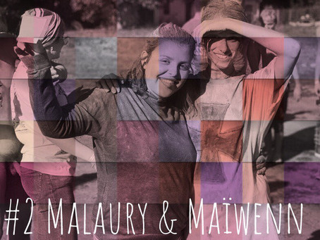 #2 - Maïwenn & Malaury