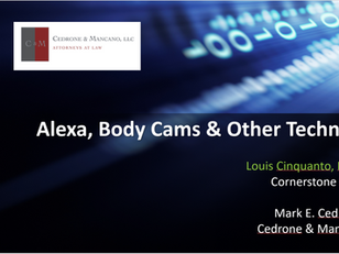 Cornerstone presents at CLE- Alexa, Body Cams & Other Technology (free download)