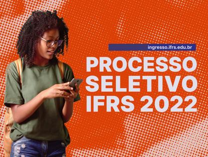 OLHO VIVO | 05/10/2021 | Processo Seletivo 2022/1 IFRS Campus Sertão