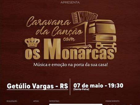 Grupo 'Os Monarcas' farão show pelas ruas de Getúlio Vargas