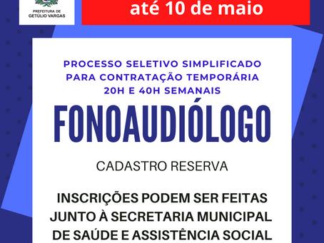 Getúlio Vargas: prorrogadas as inscrições do Processo Seletivo para contratação de fonoaudiólogo