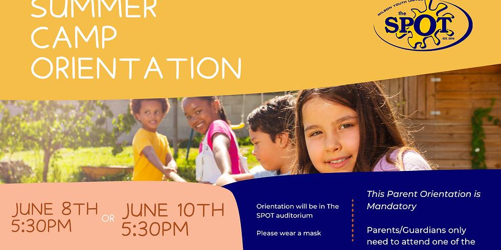 Summer Camp Parent Orientation June 8th