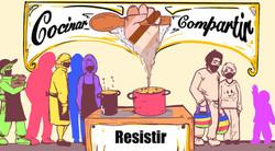 Cocinar, compartir y RESISTIR