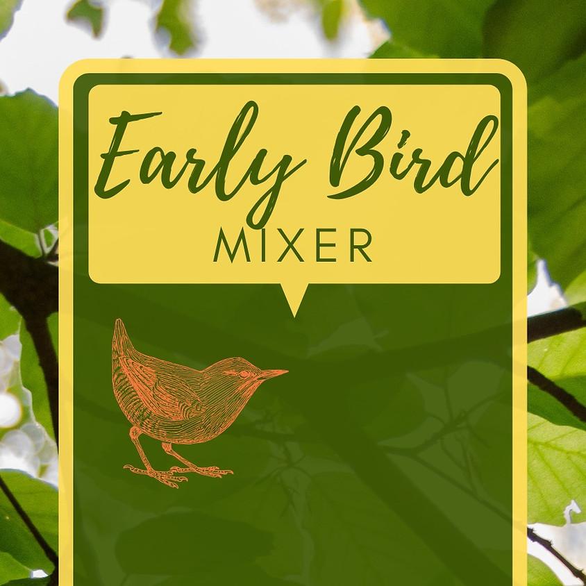 Early Bird Mixer 2021