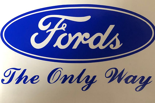 Fords The Only Way Vinyl Decal