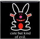its Happy Bunny Button/Cute but kinda evil