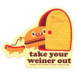 Take Your weenie out Weiner Sticker