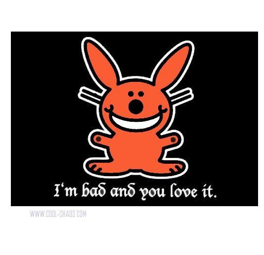 It's Happy Bunny I'm Bad and You Love It Art Postcard