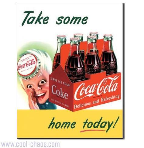 Take Some Home Today! Coca-Cola Tin Sign