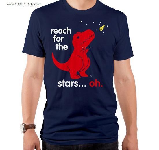 Reach for the stars! T-Rex T-Shirt / Funny Tyrannosaurus Rex