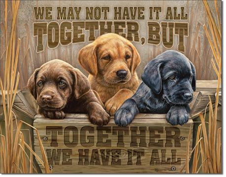 Labrador Retriever Puppies Togetherness Tin Sign