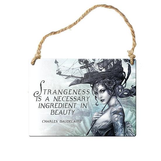 Charles Baudelaire 'Strangeness in Beauty' Mini Door Sign