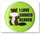 Gag Gift Button #7 Bad Beaver