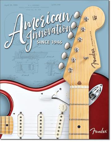 American Innovation Since 194 6 Fender Guitars Tin Sign
