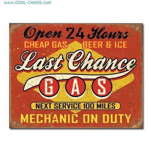 Last Chance Gas Garage Sign
