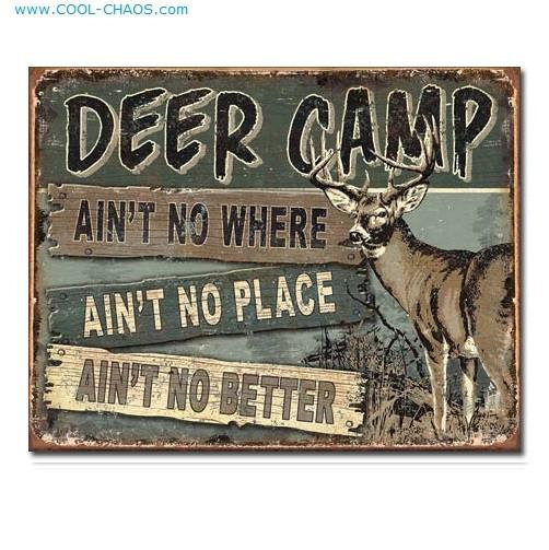 Best Place Ever! Deer Camp Sign-Hunting