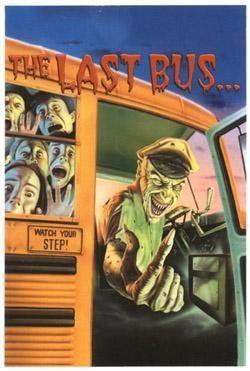 Freaky Horror Sticker #1 Last Bus to No Where!