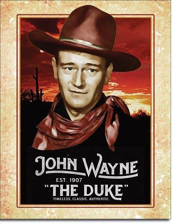 The Duke est 1901 John Wayne Tribute Tin Sign