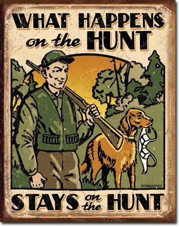 Schonberg What Happens Hunting Tin Sign