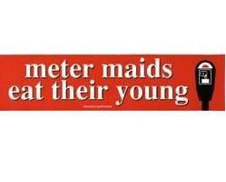 Meter Maids Bumpersticker