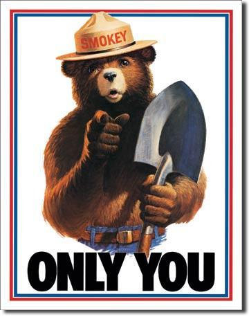 Only You Smokey The Bear Sign