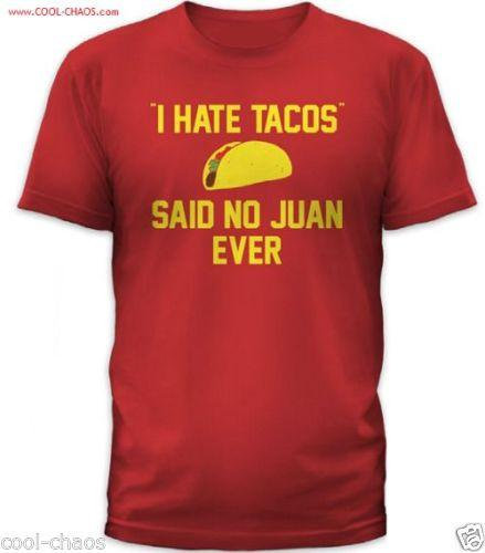 I hate tacos T-Shirt Perfect for Taco Tuesday Happy Hour