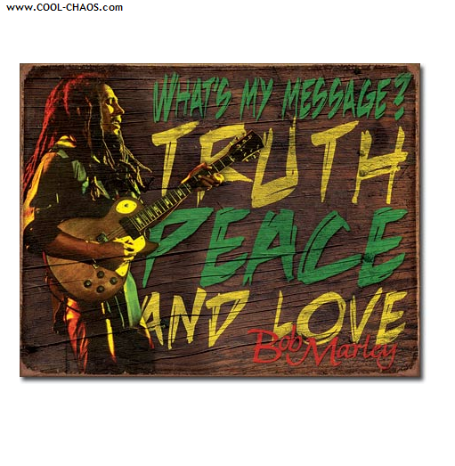 Bob Marley Tin Sign / Peace, Truth Love Sign