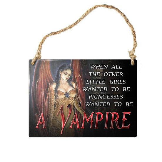 I want to be a Vampire Mini Door Sign