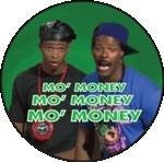 In Living Color Button #4 Mo Money!