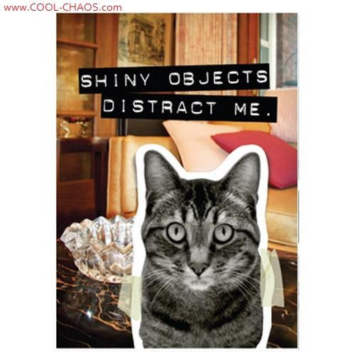 Shiny Objects Distract Me-Bad Cat Magnet