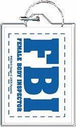 FBI Hot Body Inspecter Gag Gift Keychain
