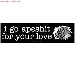 ApeShit for your Love Bumper Sticker