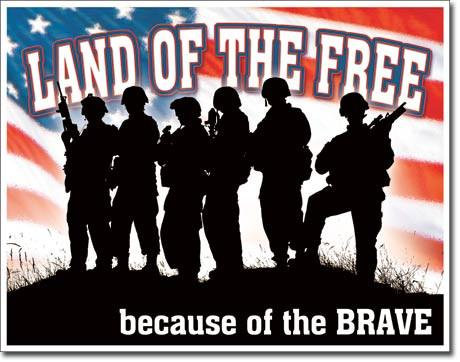 Land of the Free because of the Brave USA Tin Sign