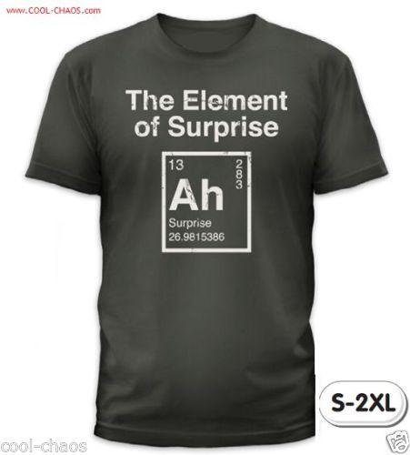Element of SURPRISE Funny Periodic Table Science T-Shirt