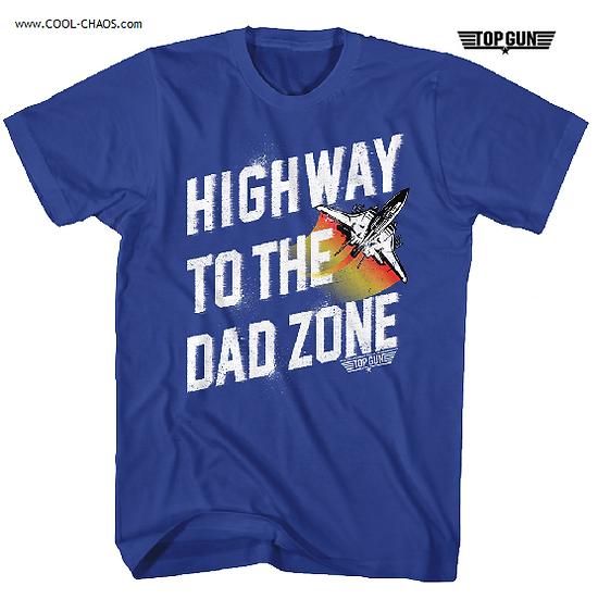 Top Gun T-Shirt / Top Dad highway to the Dad Zone