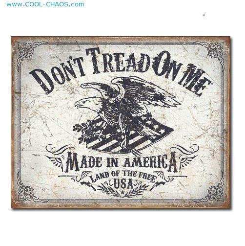 Made in America-Don't tread on me USA Sign