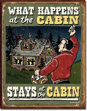 Schonberg What Happens at the Cabin Tin Sign